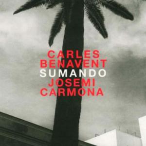 Carles Benavent Josemi Carmona_Sumando