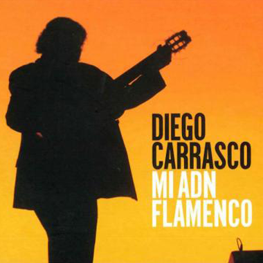 Diego Carrasco_Mi ADN Flamenco
