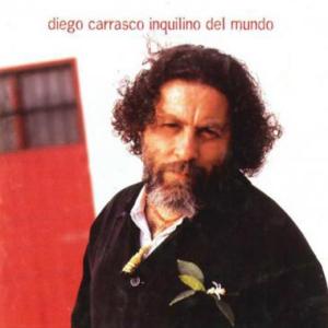 Diego Carrasco_inquilino del mundo