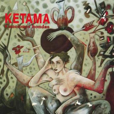Ketama_Canciones hondas