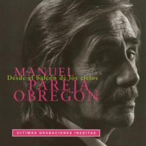 Manuel Parejo Obregon desde el balcon de los cielos