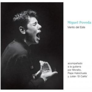 Miguel Poveda Viento del Este