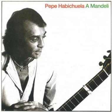 Pepe Habichuela A Mandeli